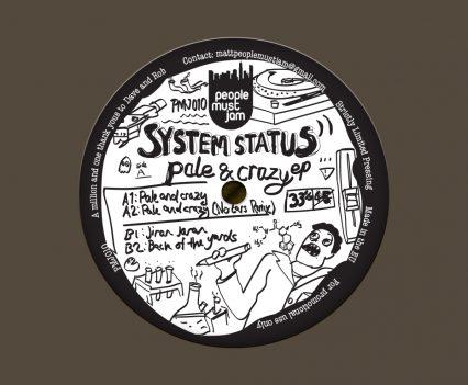 System Status Pale and Crazy E.P.